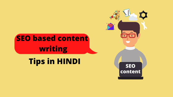 Seo based content writing tips in hindi