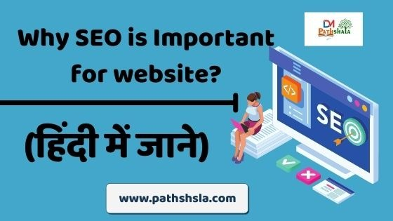 Why SEO is Important for website?